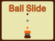 Ball Slide