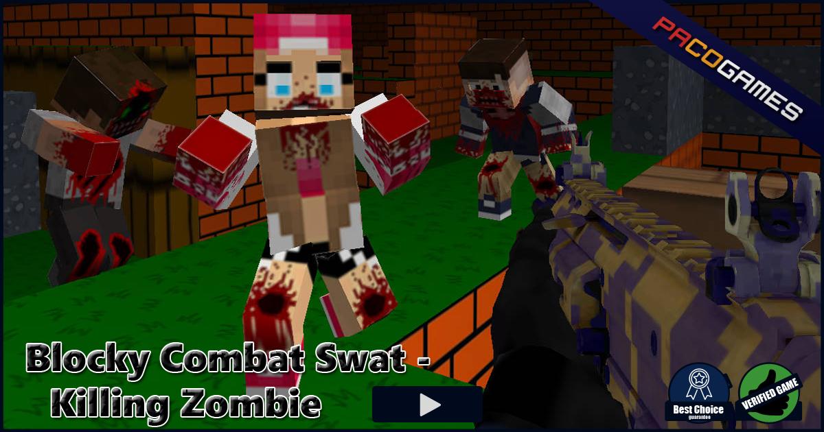 Blocky Combat Swat Killing Zombie Spiele Die Kostenlos Bei - Minecraft zombie spiele kostenlos