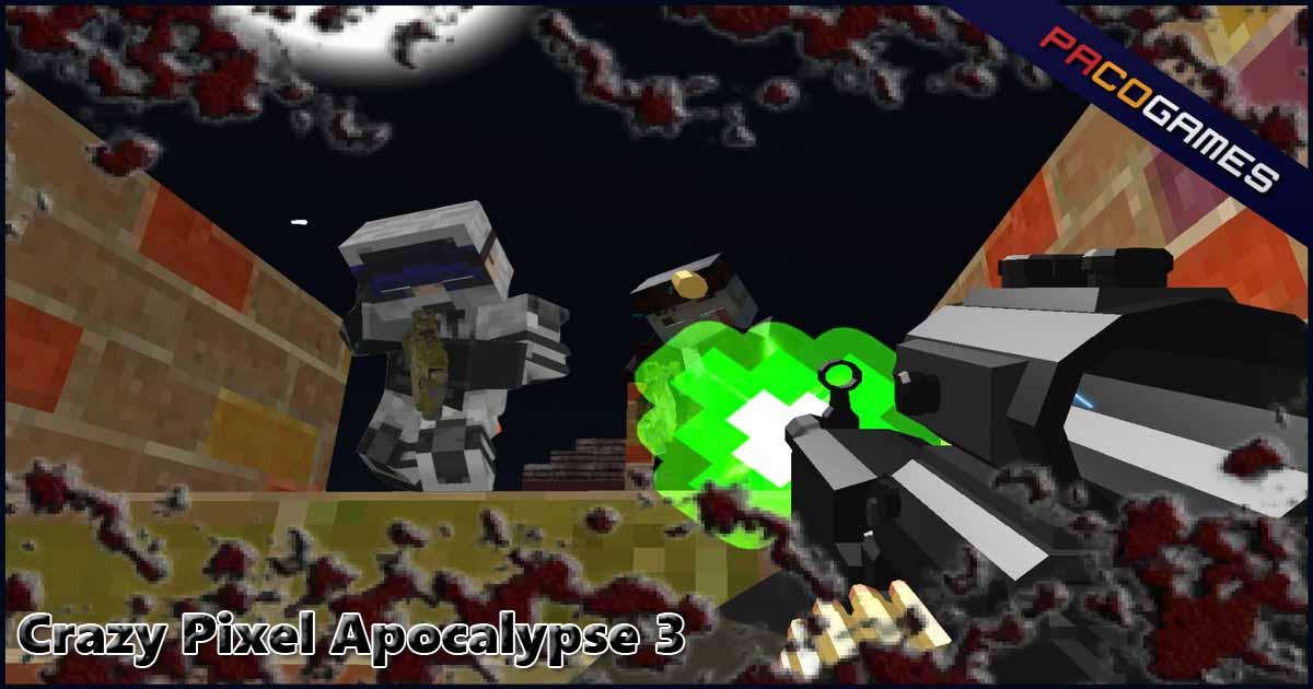 Crazy Pixel Apocalypse 3 Spiele Die Kostenlos Bei Pacogamescom