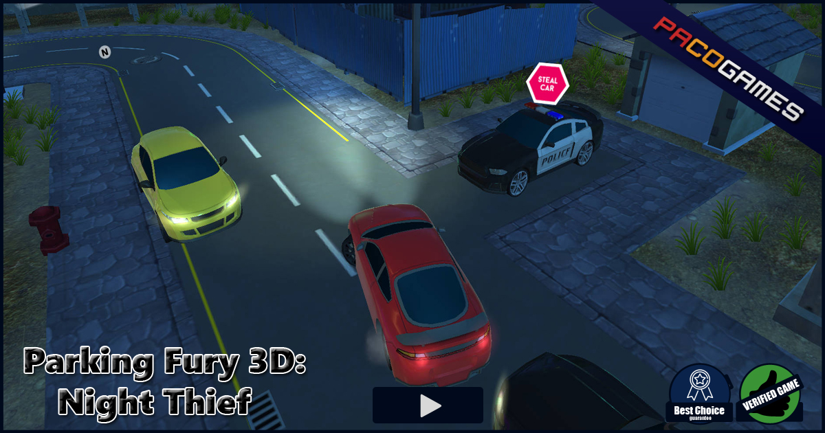 Parking Fury 3D: Night Thief - Jouer gratuitement à ...
