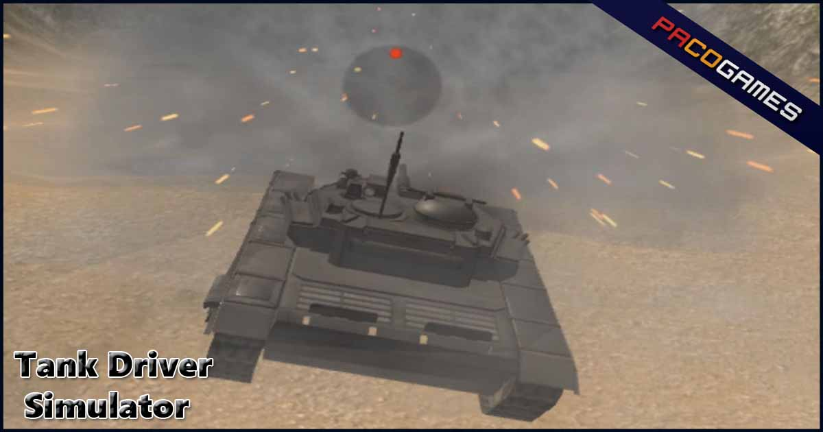 Tank Driver Simulator | Play the Game for Free on PacoGames