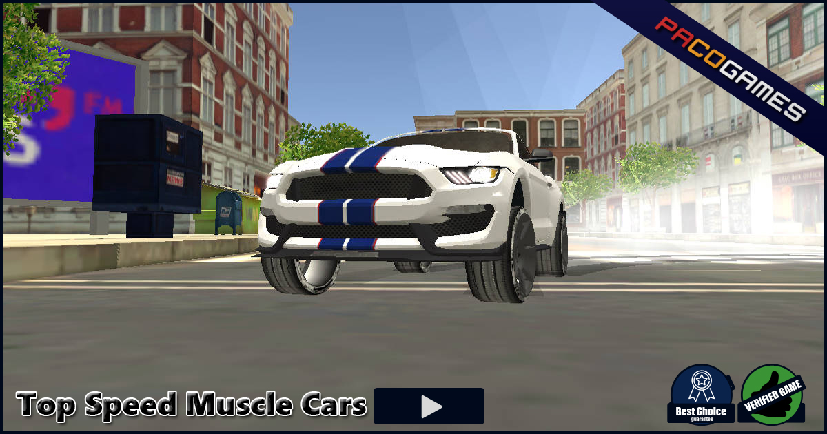 Top Speed Muscle Car - Play it for Free at PacoGames.com!